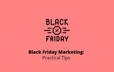 Black Friday Marketing: Practical Tips