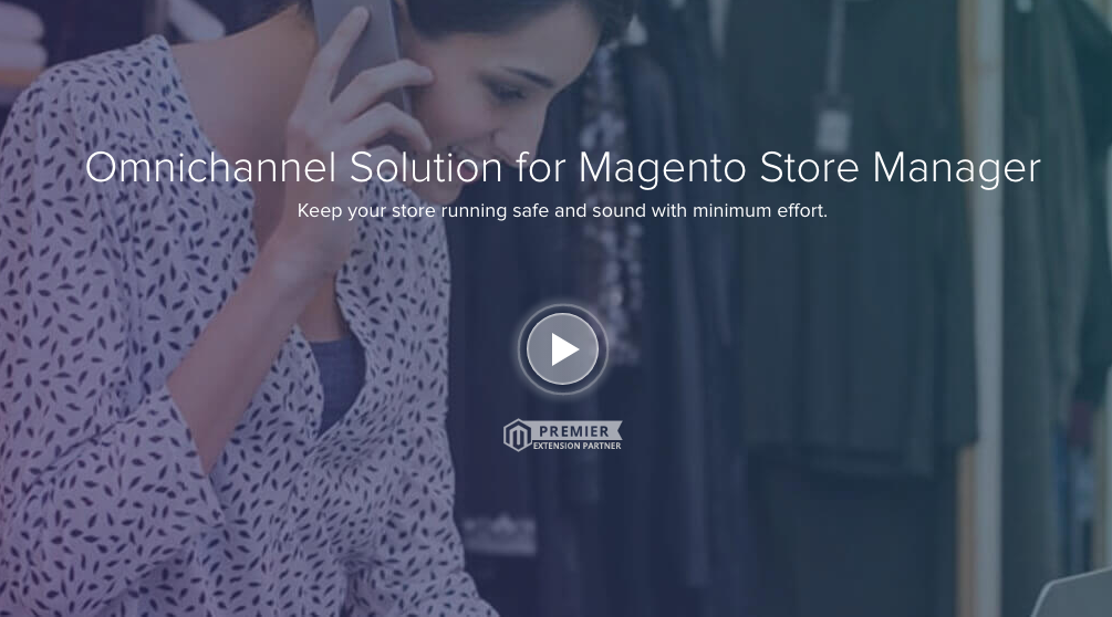Store Manager Solution by Magestore