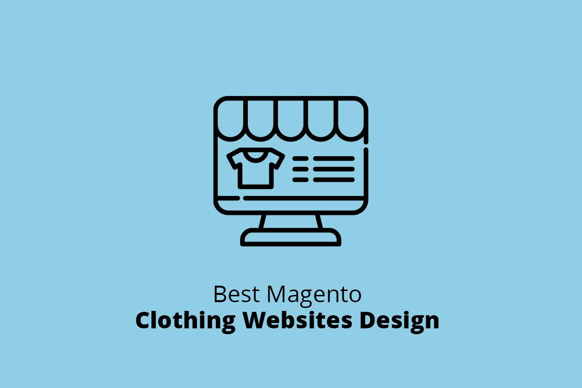 Best Magento Clothing Websites Design
