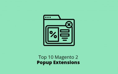 Top 10 Magento 2 Popup Extensions