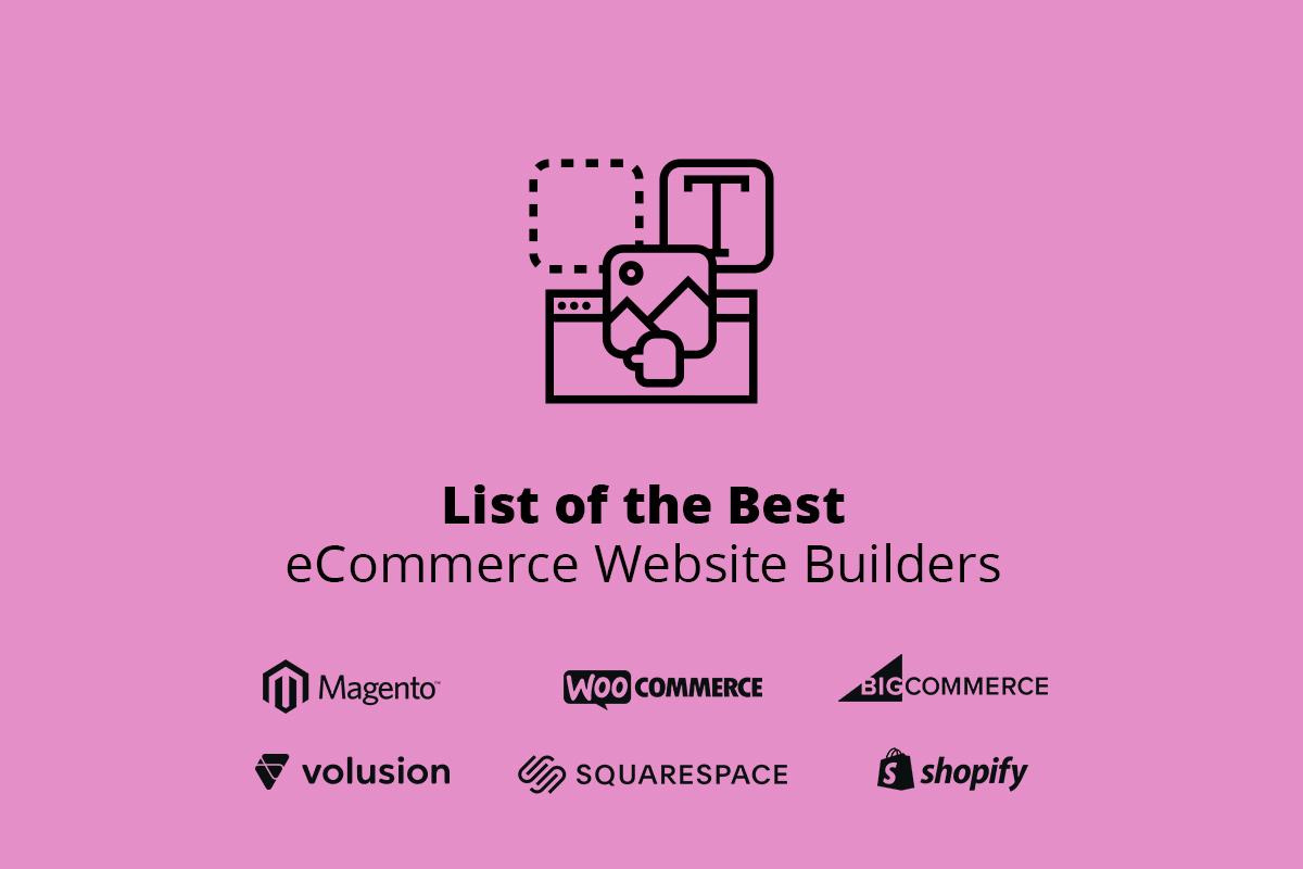 List of the Best eCommerce Website Builders