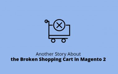 Another Story About the Broken Cart in Magento 2