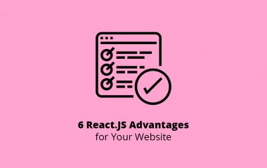 6 React.JS Advantages for Your Website