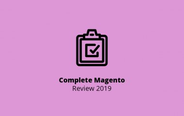 Complete Magento Review 2019