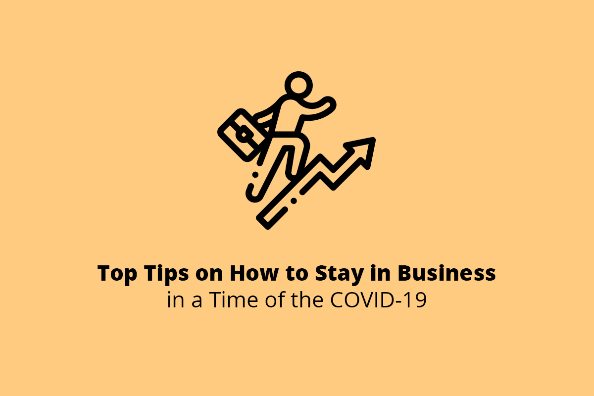 How to Stay in Business in Covid-19 Outbreak