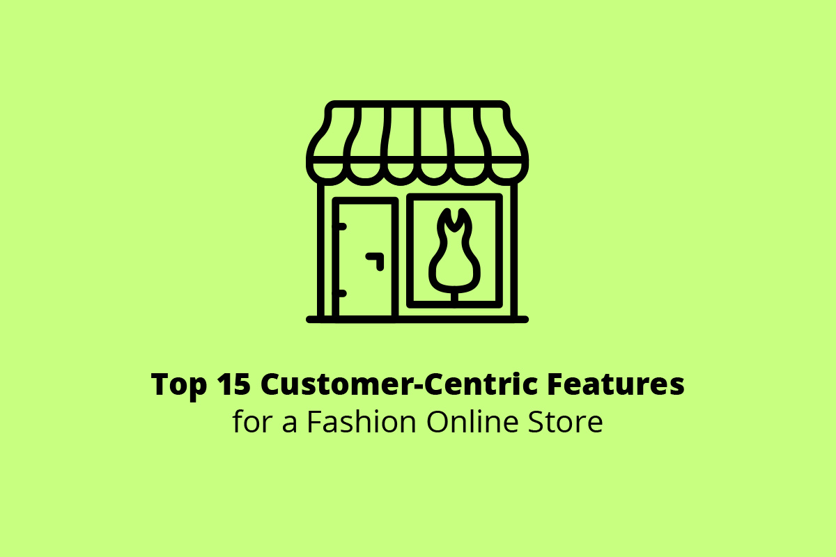 Top 15 Useful Features for an eCommerce Fashion Website