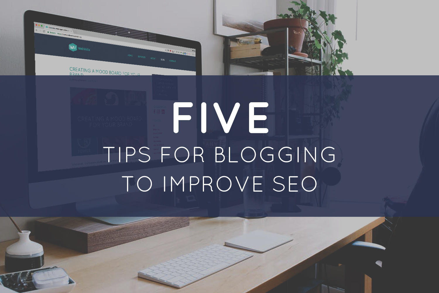 Five Tips for Blogging to Improve SEO