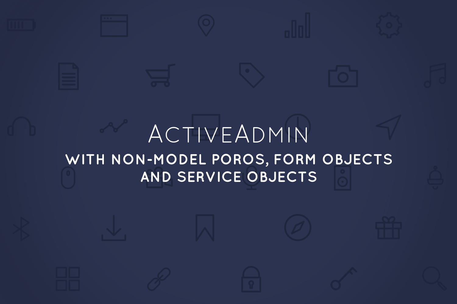ActiveAdmin with non-model POROs, form objects and service objects