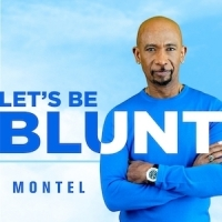 Let's be Blunt with Montel Williams