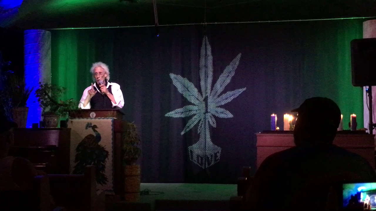 The First Church of Cannabis Grand Poohbah Bill Levin Weekly Sermon 6/12/18