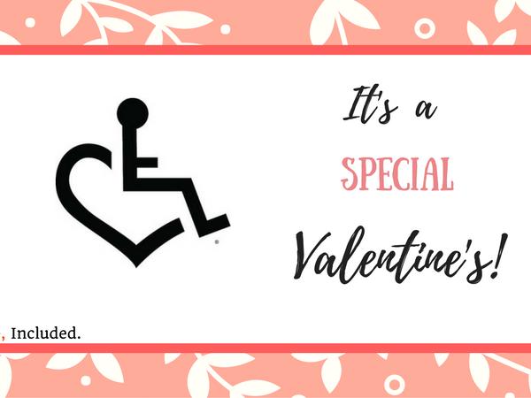 Valentine's Disability