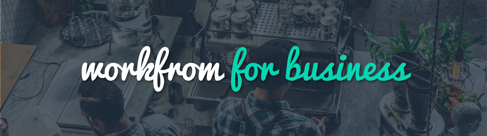 Workfrom for Business Header Image