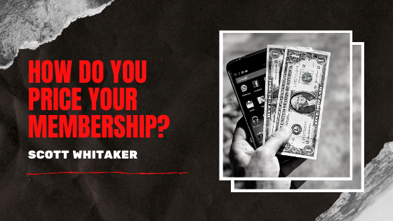 How Do You Price Your Membership?
