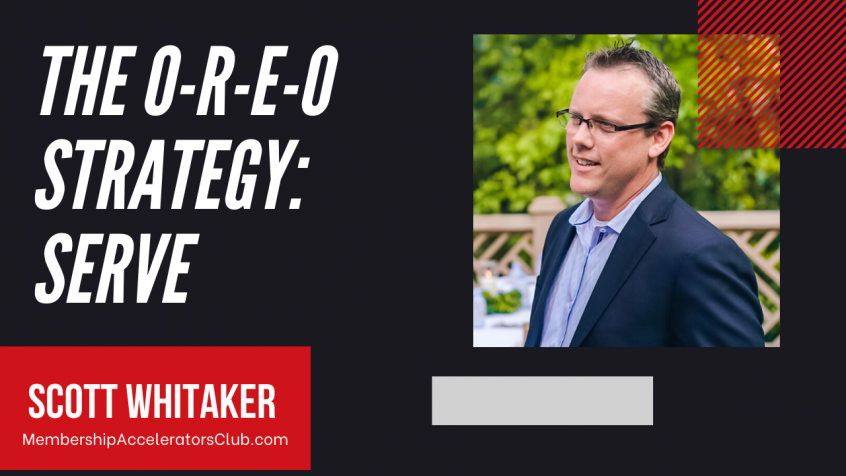 The O-R-E-O Strategy: Serve [Podcast]