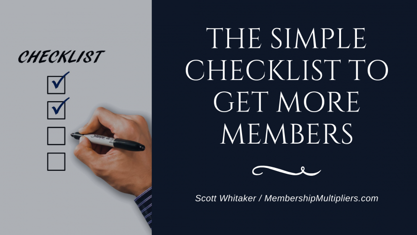 The Simple Checklist To Get More Members