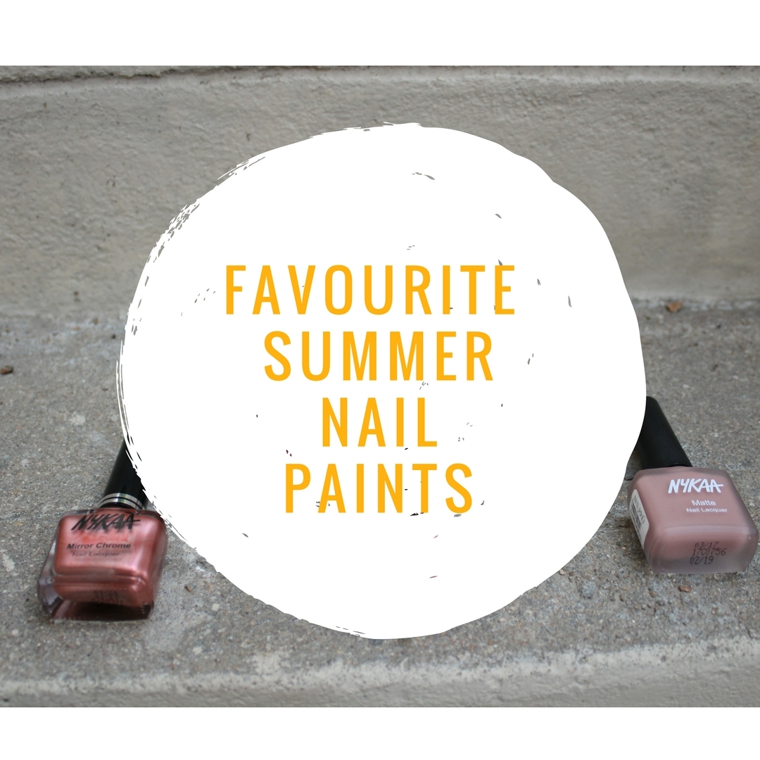 Summer Nail Paints- Beauty Bloggers Collab image