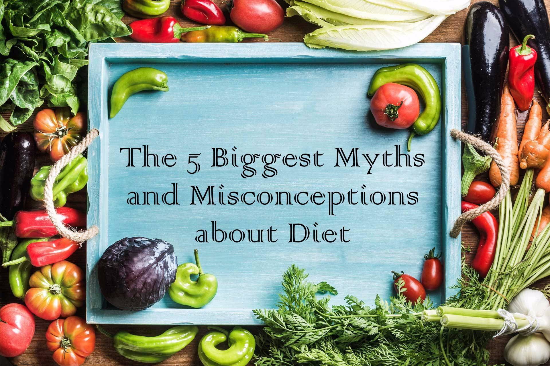 The 5 Biggest Myths and Misconceptions about Diet image