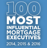 100 Most Influential Mortgage Executives 2016