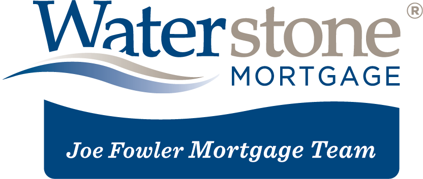 Joe Fowler Waterstone Mortgage Team