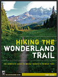 Hikin the Wonderland Trail: The Complete Guide to Mount Rainier's Premier Trail