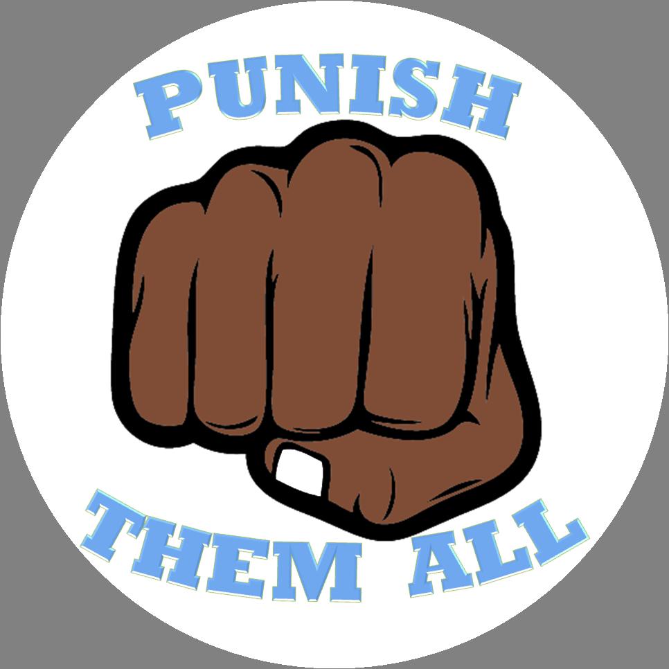 Punish Them All