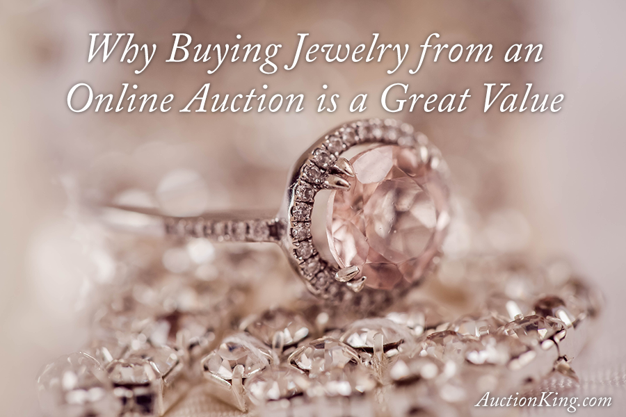 Why Buying Jewelry from an Online Auction is a Great Value Auction King
