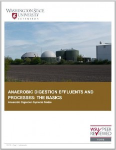 "See the linked WSU fact sheet above, ""Anaerobic digestion effluents and processes: the basics"" for more detailed information."