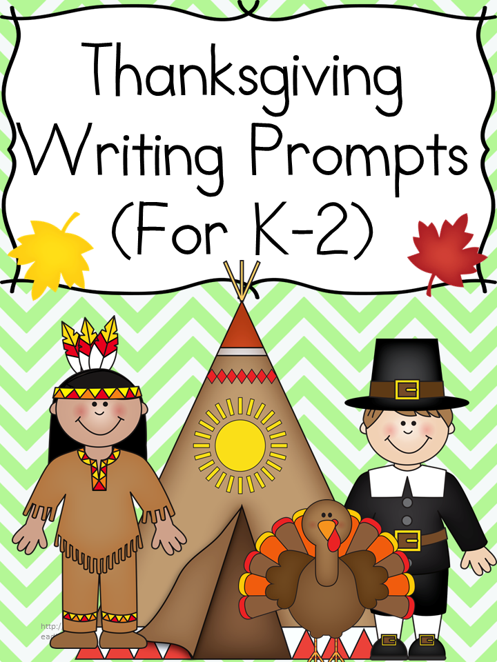 Thanksgiving Writing Prompts: Modified to work with kindergarten, first or second grade, these Thanksgiving writing prompts will have your students thinking and writing about crunchy leaves, football and more.