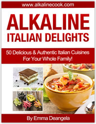 Italian Recipes with Alkaline foods