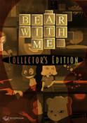 Bear With Me - Collector s Edition