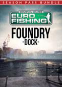 Euro Fishing Foundry Dock + Season Pass