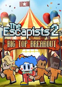 The Escapists 2 - Big Top Breakout (DLC)