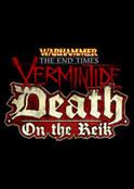 Warhammer End Times - Vermintide Death on the Reik (DLC)