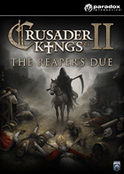 Crusader Kings II: The Reaper s Due - DLC