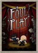Foul Play