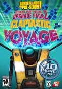 Borderlands The Pre-Sequel: Claptastic Voyage and Ultimate Vault Hunter Upgrade Pack 2 (DLC)