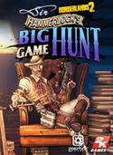 Borderlands 2 DLC - Caza mayor con sir Hammerlock
