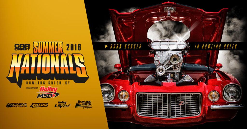 2018 CAR CRAFT Summer Nationals Returns To Bowling Green