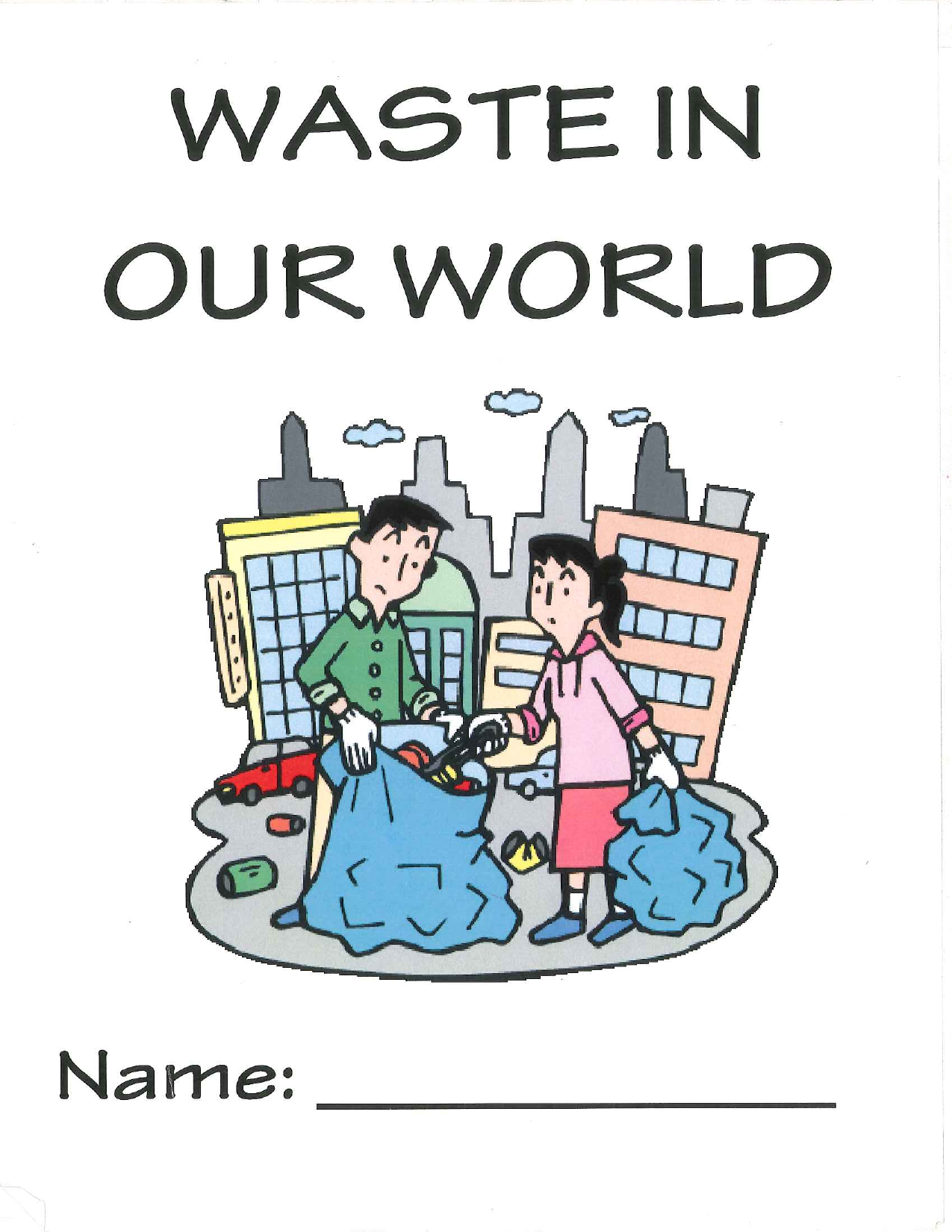 Waste and Our World Resource Preview