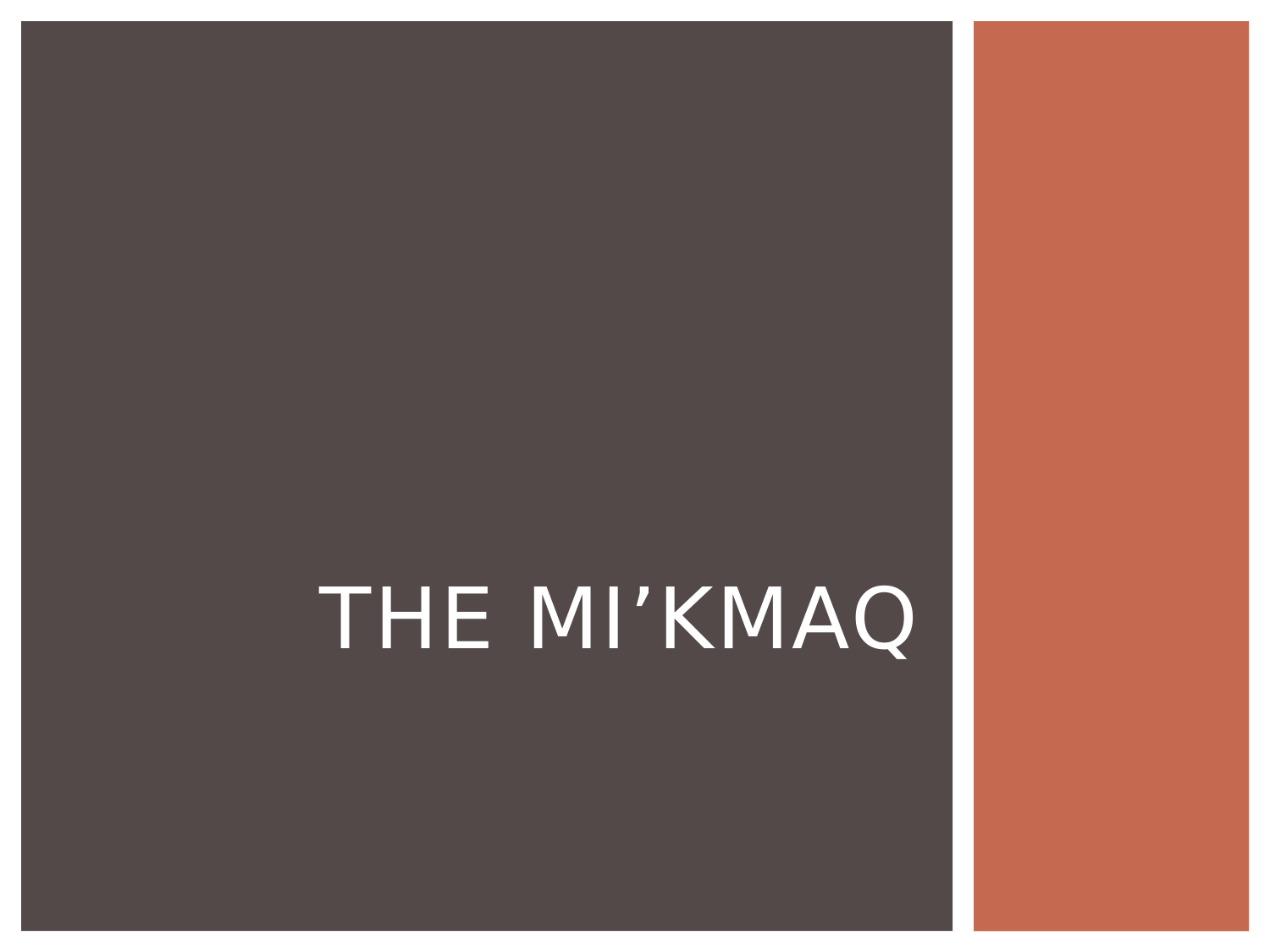 The MiKmaq Resource Preview