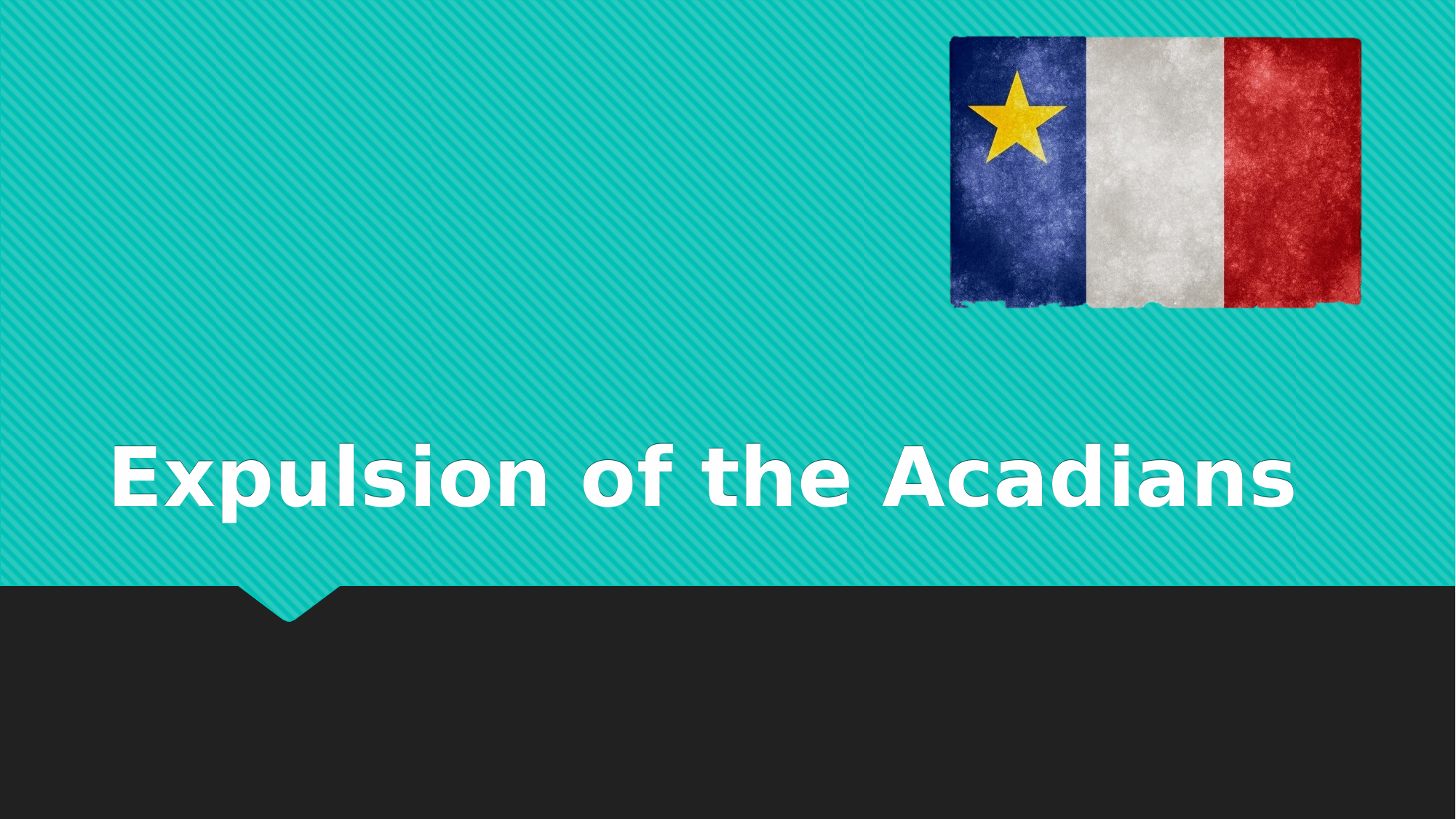 Expulsion of the Acadians Lesson Resource Preview