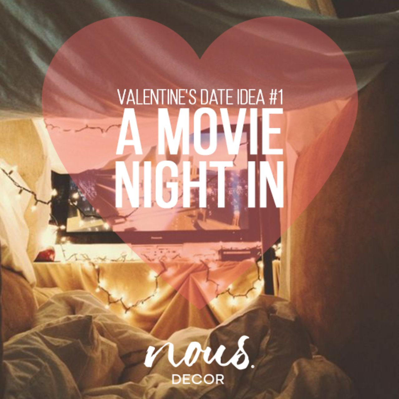 5 Ideas for Date Night In This Valentine's Day - The Accent™