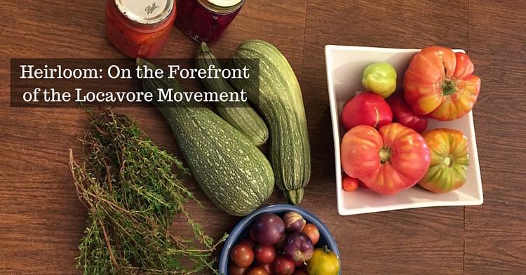 heirloom-locavore-movement