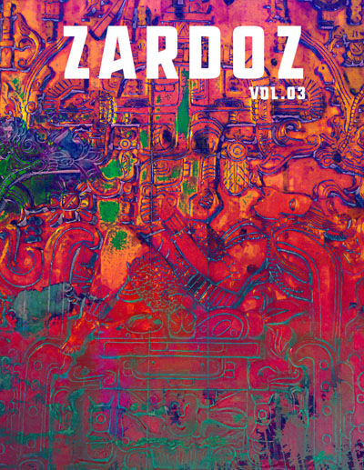 Zardoz Zine Issue #3