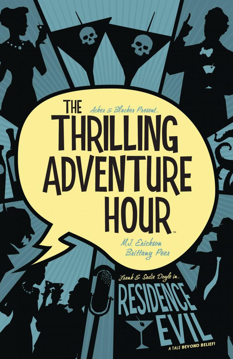 Thrilling Adventure Hour TP  Residence Evil
