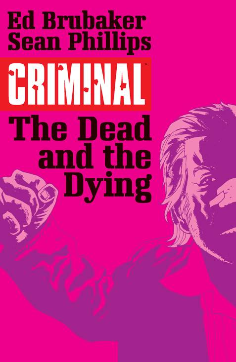 Criminal TP  Dead and the Dying