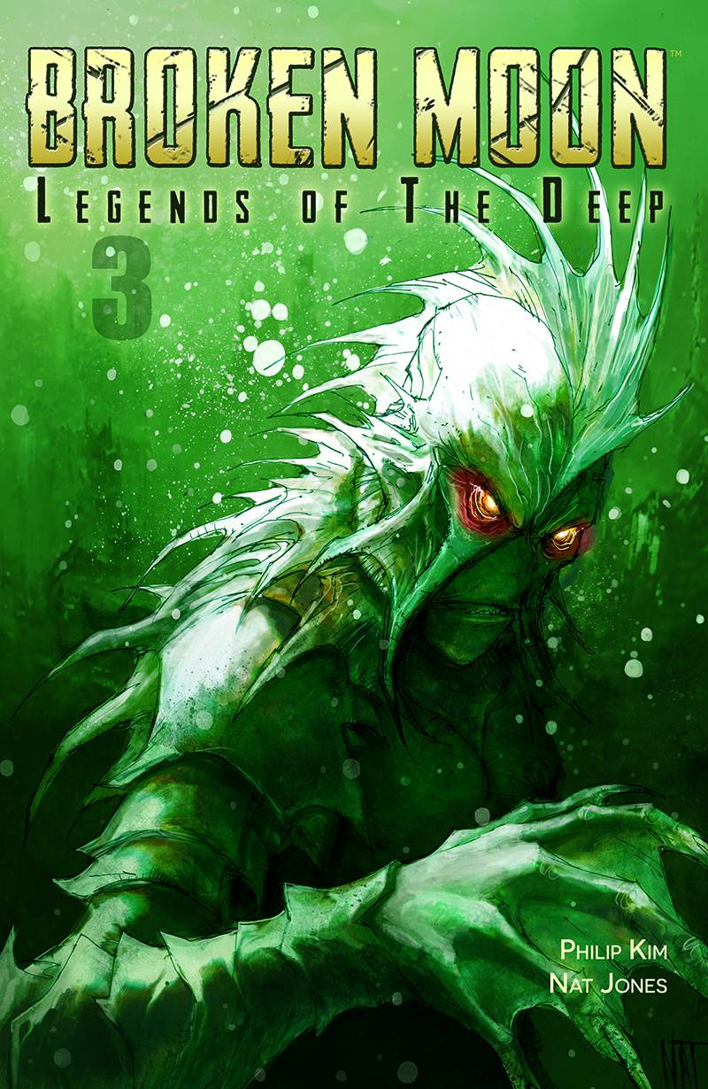 Broken Moon Legends of the Deep #3