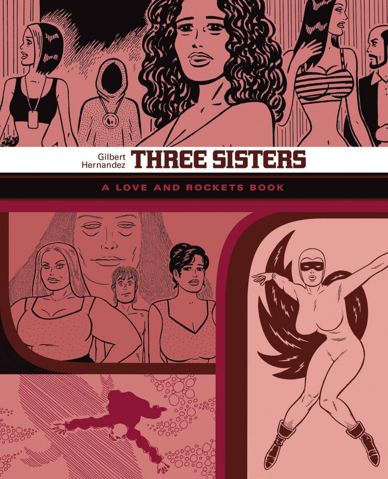 Love and Rockets Library Gilbert TP V7 Three Sisters