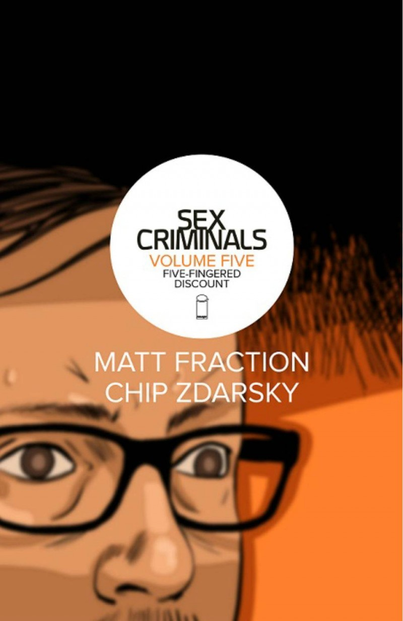 Sex Criminals TP V5 Five-Fingered Discount