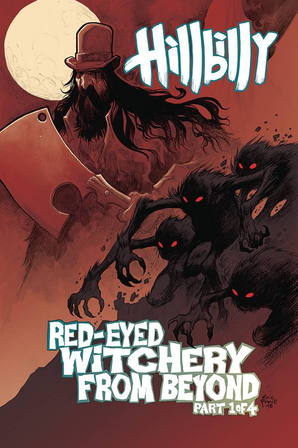 Hillbilly Red Eyed Witchery From Beyond #1